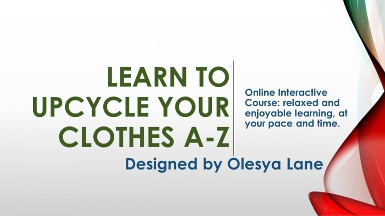 Sustainable clothes style eco friendly upcycled clothes online courses how to upcycle mend online workshops learn to upcycle clothes slow fashion